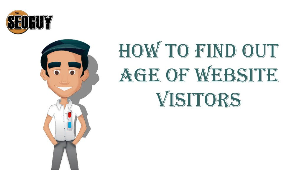 How to find out age of website visitors