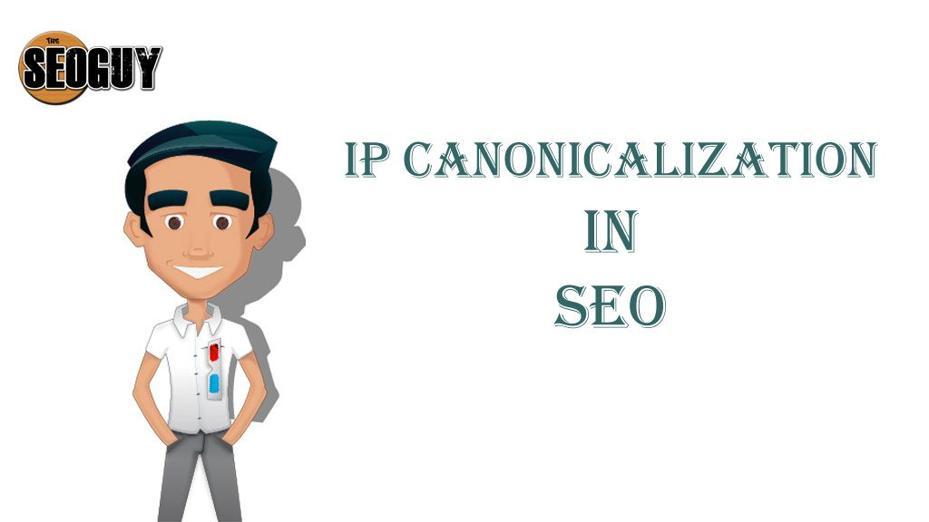 IP canonicalization in SEO
