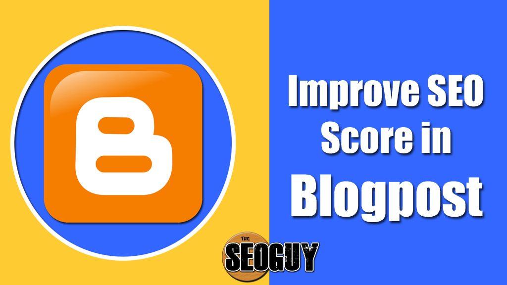 improve seo score in blogger