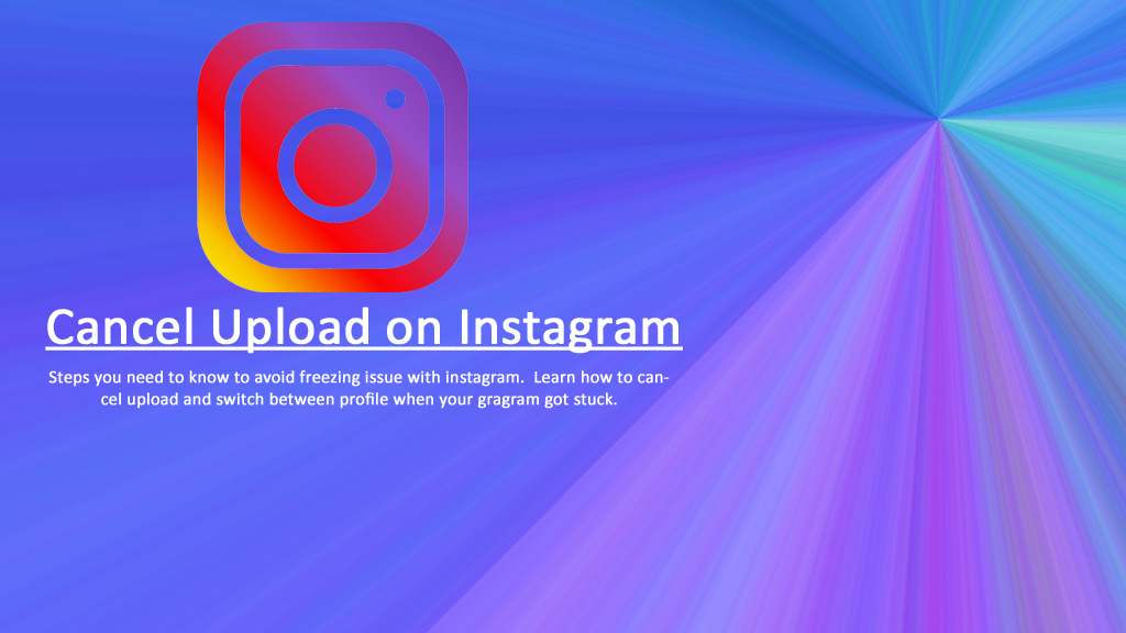 cancel upload on instagram